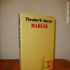 Libros de segunda mano: MAHLER. UNA FISIOGNÓMICA MUSICAL - THEODOR W. ADORNO - PENINSULA - MUY BUEN ESTADO, RARA ED.. Lote 151459330