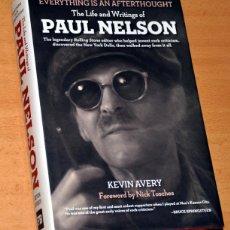 Libros de segunda mano: LIBRO EN INGLÉS: VIDA Y ESCRITOS DE PAUL NELSON (EDITOR DE ROLLING STONE) - DE KEVIN AVERY, AÑO 2011. Lote 153381698
