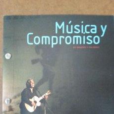 Libros de segunda mano: MUSICA Y COMPROMISO EN IMAGENES Y PALABRAS - COMO NUEVO. Lote 153396798