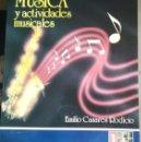Libros de segunda mano: MUSICA Y ACTIVIDADES MUSICALES. Lote 153576538