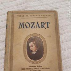 Libros de segunda mano: MOZART. VIDAS DE GRANDES HOMBRES. SEIX Y BARRAL. 1940.. Lote 153825536