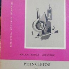 Libros de segunda mano: NICOLAS RIMSKY-KORSAKOV. - PRINCIPIOS DE ORQUESTACIÓN. TOMO. I. TEXTO. Lote 154154010
