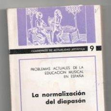 Libros de segunda mano: LA NORMALIZACION DEL DIAPASÓN. II DECENA DE MÚSICA EN TOLEDO, 1970. Lote 155554228