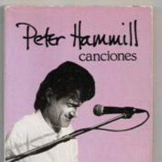 Libros de segunda mano: PETER HAMMIL. CANCIONES. Lote 155554256