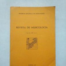 Libros de segunda mano: REVISTA DE MUSICOLOGIA VOL X 1987 Nº 1 ALFONDO X EL SABIO Y LA MUSICA. TDK377. Lote 155560482