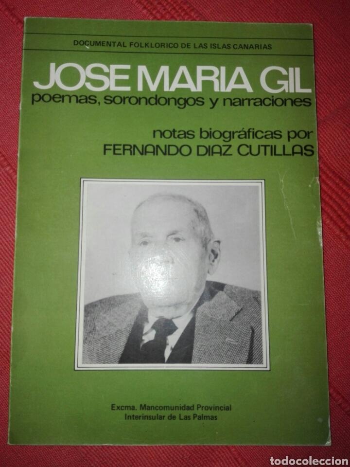 JOSE MARIA GIL POEMAS,SORONDONGOS Y NARRACIONES FIRMADO POR FERNANDO DIAZ CUTILLAS (Libros de Segunda Mano - Bellas artes, ocio y coleccionismo - Música)