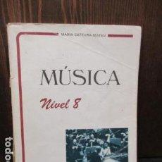 Libros de segunda mano: MUSICA NIVEL 8 - MARIA CATEURA MATEU . Lote 156071082