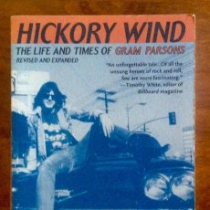 Libros de segunda mano: HICKORY WIND - THE LIFE AND TIMES OF GRAM PARSONS. Lote 156725414