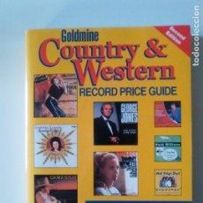 Libros de segunda mano: GOLDMINE COUNTRY & WESTERN RECORD PRICE GUIDE GUIA DE PRECIOS 2001 542 PAGINAS. Lote 157303150