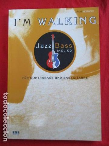 I'M WALKING - JAZZ BASS. MIT CD: FÜR KONTRABASS UND BASSGITARRE (COMO NUEVO) EN ALEMAN (Libros de Segunda Mano - Bellas artes, ocio y coleccionismo - Música)