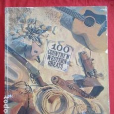 Libros de segunda mano: 100 COUNTRY' N' WESTERN GREATS. Lote 157971602
