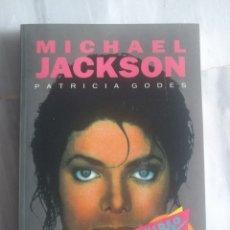 Libros de segunda mano: MICHAEL JACKSON — PATRICIA GODES. Lote 231212235