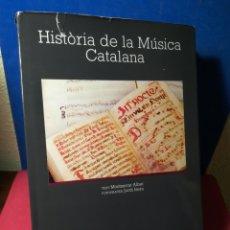 Libros de segunda mano: LIBRO EN CATALÁN-HISTORIA DE LA MÚSICA CATALANA-MONTSE ALBET/JORDI ISERN - CAIXA DE BARCELONA, 1985. Lote 158830209
