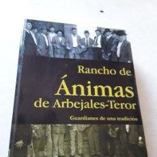 Libros de segunda mano: RANCHO DE ANIMAS ARBEJALES-TEROR. CANARIAS. 588 PAG.. Lote 158918598