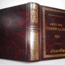 Libros de segunda mano: FRANCISCO MARCOS NAVAS ARTE DEL CANTO LLANO Y93433. Lote 159044510