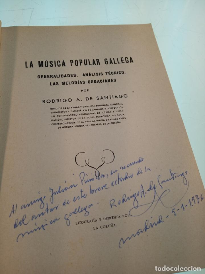 Libros de segunda mano: La música popular gallega. Rodrigo A. De Santiago. Firmado y dedicado. Imp. Roel. La Coruña. 1959. - Foto 2 - 159119874