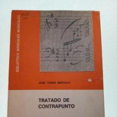 Libros de segunda mano: TRATADO DE CONTRAPUNTO. JOSE TORRE BERTUCCI. RICORDI AMERICANA. BUENOS AIRES. 1947.. Lote 159150578