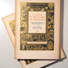 Libros de segunda mano: SUBIRÁ, JOSÉ - LA ÓPERA EN LOS TEATROS DE BARCELONA ( 2 VOL. - COMPLETO) - BARCELONA 1946 - ILUSTR. Lote 159332293