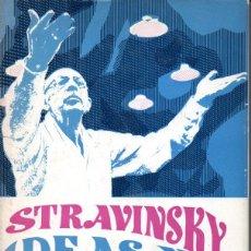 Libros de segunda mano: ROBERT CRAFT : STRAVINSKY IDEAS Y RECUERDOS (AYMÁ, 1971). Lote 178955002