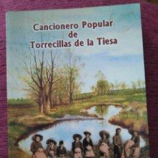 Libros de segunda mano: CANCIONERO POPULAR DE TORRECILLAS DE LA TIESA.. Lote 160050146