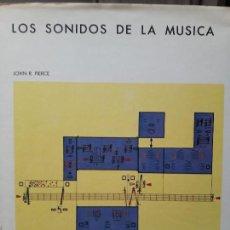 Libros de segunda mano: LOS SONIDOS DE LA MÚSICA JOHN R PIERCE 1A ED + MINI DISCOS. Lote 160373338