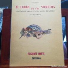 Libros de segunda mano: EL LIBRO DE LOS SONETOS-ANTOLOGIA CRITICA DE LA LIRICA ESPAÑOLA-JESUS LIZANO- MARTE-Nº 1355-INTONSO. Lote 160604842