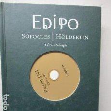 Libros de segunda mano: EDIPO. SÓFOCLES / HÖLDERLIN. EDICIÓN TRILINGÜE. PASOLINI: EDIPO RE - CON DVD - COMO NUEVO. Lote 160641866