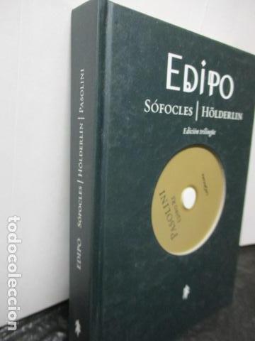 Libros de segunda mano: EDIPO. SÓFOCLES / HÖLDERLIN. EDICIÓN TRILINGÜE. PASOLINI: EDIPO RE - CON DVD - COMO NUEVO - Foto 2 - 160641866