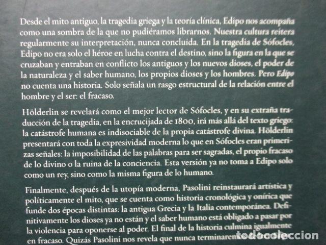 Libros de segunda mano: EDIPO. SÓFOCLES / HÖLDERLIN. EDICIÓN TRILINGÜE. PASOLINI: EDIPO RE - CON DVD - COMO NUEVO - Foto 10 - 160641866