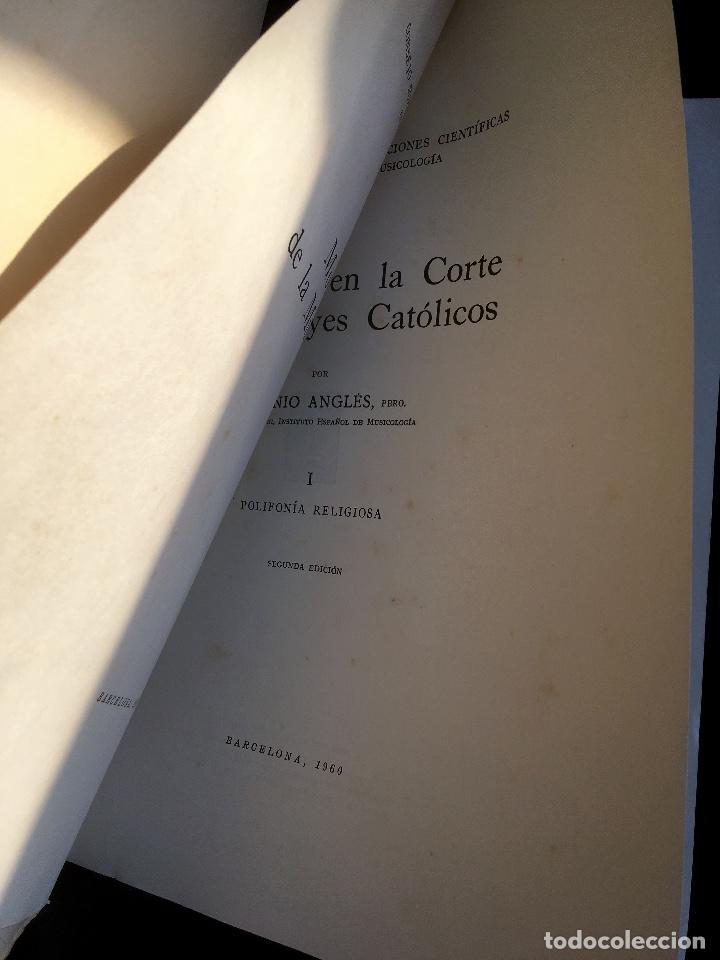 Libros de segunda mano: LA MUSICA EN LA CORTE DE LOS REYES CATÓLICOS - I.- POLIFONÍA RELIGIOSA - ANGLES - Foto 15 - 160678158