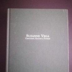 Libros de segunda mano: LIBRO LA MIRADA APASIONADA. CANCIONES, ESCRITOS Y POEMAS. DE SUZANNE VEGA.. Lote 163356578