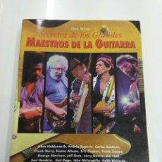 Libros de segunda mano: SECRETOS DE LOS GRANDES MAESTROS DE LA GUITARRA DON MENN CLAPTON KNOPFLER JIMI PAGE FRANK ZAPPA. Lote 163389473