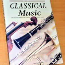 Libros de segunda mano: LIBRO EN INGLÉS: THE ENCYCLOPEDIA OF CLASSICAL MUSIC - DE PETER GAMMOND - SALAMANDER BOOK 1995. Lote 163705762