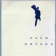 Libros de segunda mano: LIBRO - CANCIONES PACO ORTEGA - 1998 - SOLO LIBRO - SIN CD. Lote 164700562