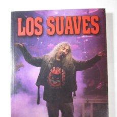 Libros de segunda mano: LIBRO LOS SUAVES SOMOS TODOS JORGE FRANCO QUARENTENA EDICIONES. Lote 164879054