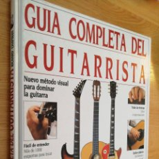 Libros de segunda mano: GUÍA COMPLETA DEL GUITARRISTA. RICHARD CHAPMAN. EDITORIAL RAICES, 1994. DESCATALOGADO. Lote 164912341