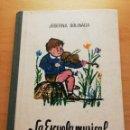 Libros de segunda mano: LA ESCUELA MUSICAL (JOSEFINA BOLINAGA). Lote 165129514