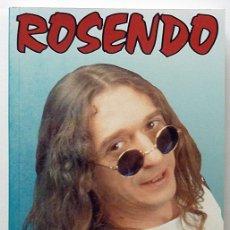 Libros de segunda mano: ROSENDO: ROCK EN LAS TRIPAS - PEDRO GINER - EDICIONES GUÍA DE MÚSICA - 1994 (1ª EDICIÓN) - NUEVO. Lote 165505344