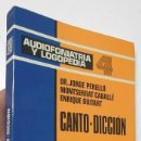 Libros de segunda mano: CANTO-DICCIÓN - JORGE PERELLÓ, MONTSERRAT CABALLÉ, ENRIQUE GUITART. Lote 165634966
