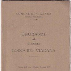 Livres d'occasion: ONORANZE AL MUSICISTA LOVODICO VIADANA. 1965. MÚSICA. Lote 165979818