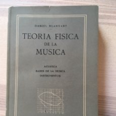 Libros de segunda mano: TEORIA FISICA DE LA MUSICA - BLANXART - DEDICATORIA AUTOGRAFA. Lote 166905776