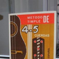 Libros de segunda mano: METODO TIMPLE DE 4-5 CUERDAS, FRANCISCO SARMIENTO ROJAS. EN INGLES Y ESPAÑOL. CANARIAS. Lote 167603728