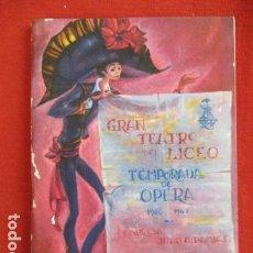 Libros de segunda mano: GRAN TEATRO DEL LICEO TEMPORADA DE OPERA 1966-67. EMPRESA JUAN A. PAMIAS. Lote 167615680