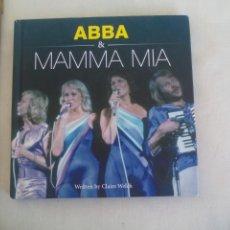 Libros de segunda mano: ABBA & MAMMA MIA. CLAIRE WELCH. 2008. Lote 167838164