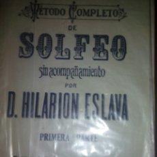 Libros de segunda mano: MÉTODO COMPLETO SOLFEO . HILARIÓN ESLAVA. NUEVA EDICIÓN. 1 PARTE. Lote 167869048