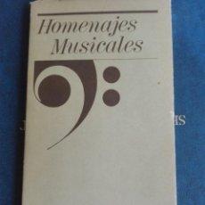 Libros de segunda mano: HOMENAJES MUSICALES. Lote 167903548