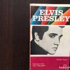 Libros de segunda mano: ELVIS PRESLEY. GASPAR FRAGA. BUEN ESTADO. Lote 168197185