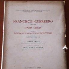 Libros de segunda mano: FRANCISCO GUERRERO. ÓPERA OMNIA I (CSIC 1955) SIN USAR. Lote 168330148