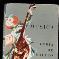 Libros de segunda mano: MUSICA. TEORÍA DE SOLFEO Y CANCIONES, MARÍA ANGELES R. CANDELA Y JUANA MONTERO. Lote 168409166