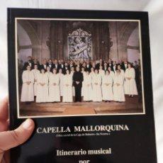 Libros de segunda mano: CAPELLA MALLORQUINA, ITINERARIO MUSICAL POR EUROPA Y AMERICA, ANTONIO FULLANA. Lote 168865464
